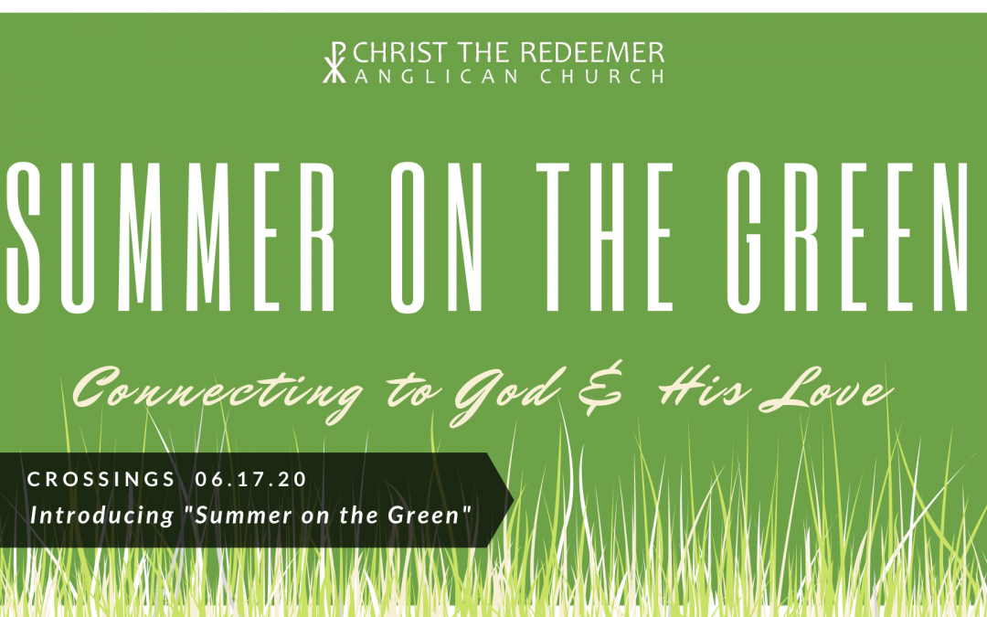 """Crossings: Introducing """"Summer On the Green"""""""