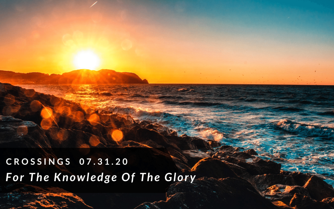 Crossings: For The Knowledge Of The Glory