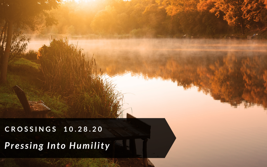 Pressing Into Humility